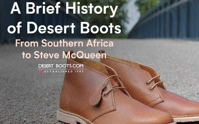 Brief History of Desert Boots